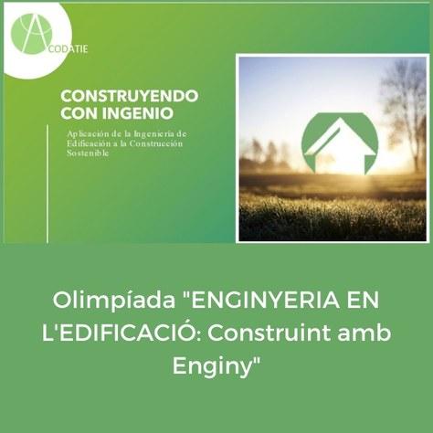 """Olimpíada """"Enginyeria en l'edificació: construint amb enginy"""""""