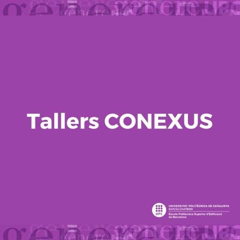 Tallers gratuïts de CONEXUS