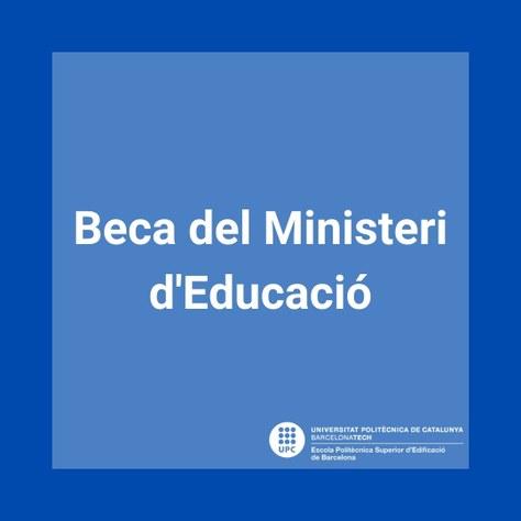 Beca del Ministeri d'Educació 2021-2022