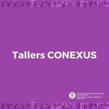 2021-Tallers-CONEXUS