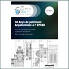"""Exposició """"30 anys de Patrimoni Arquitectònic a l'EPSEB"""""""