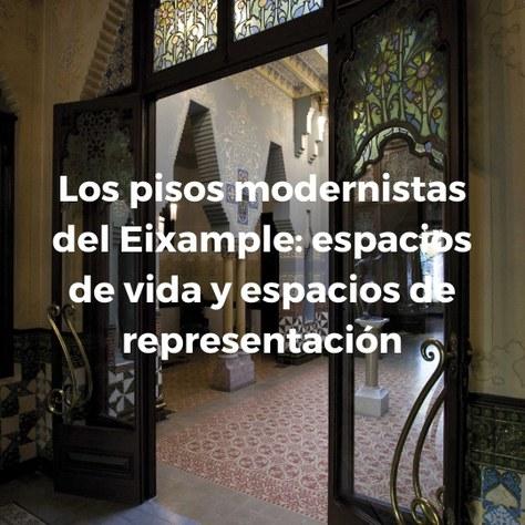 Los pisos modernistas del Eixample: espacios de vida y espacios de representación