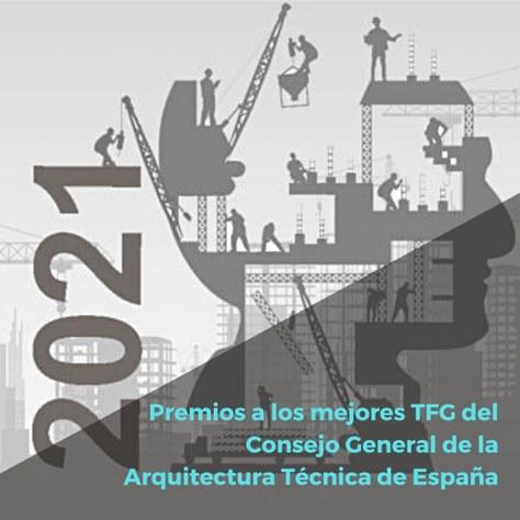 Premios TFG 2021 del Consejo General de la Arquitectura Técnica de España