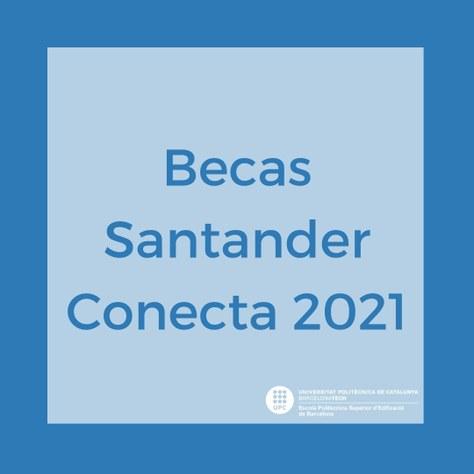 Oferta de becas Santander Conecta 2021