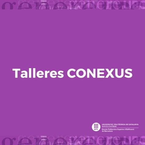 Talleres gratuitos de CONEXUS